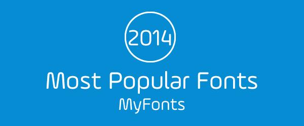 MyFonts Most Popular Fonts