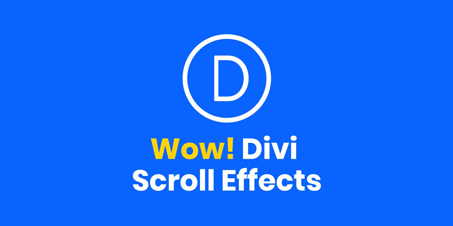 Divi Scroll Effects