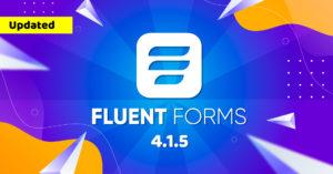 Fluent Forms 4.1.5