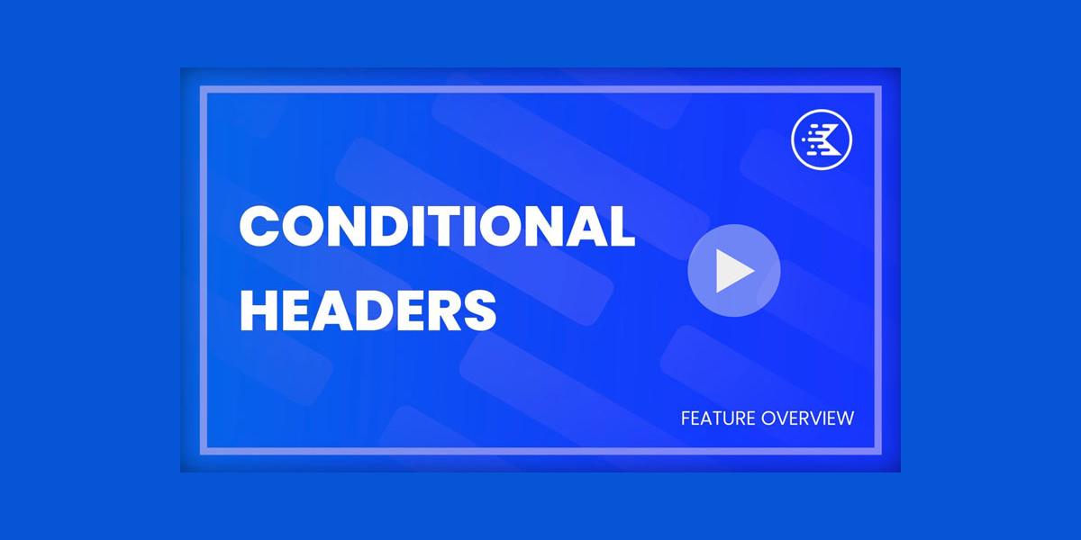Conditional Headers
