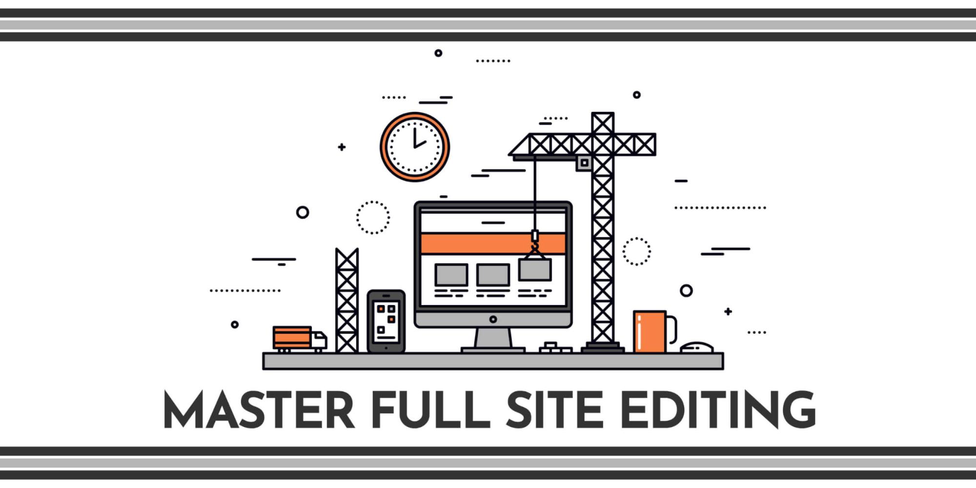 Master Full Site Editing