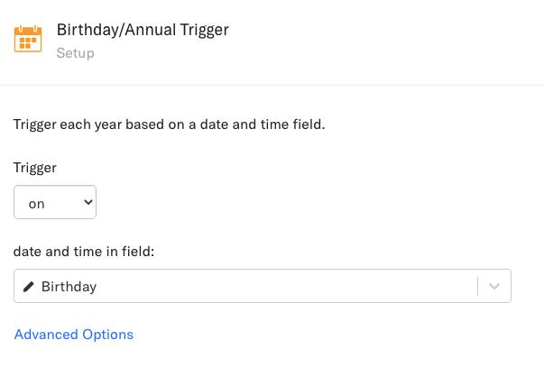 Birthday/Annual Trigger